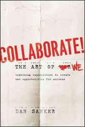 Collaborate : The Art of We