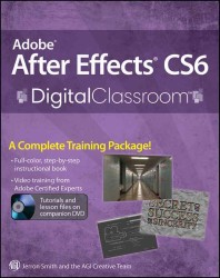 Adobe after Effects CS6 Digital Classroom (PAP/DVDR)