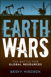 Earth Wars : The Battle for Global Resources