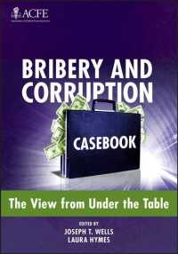 Bribery and Corruption Casebook : The View from under the Table