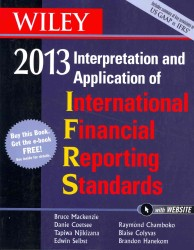 Wiley IFRS 2013 : Interpretation and Application of International Financial Reporting Standards