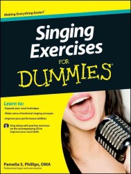 Singing Exercises for Dummies (For Dummies (Sports & Hobbies)) (PAP/COM)