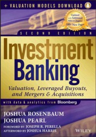 Investment Banking : Valuation, Leveraged Buyouts, and Mergers & Acquisitions (2 HAR/PSC)