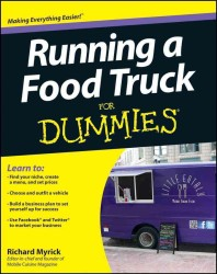 Running a Food Truck for Dummies (For Dummies (Business & Personal Finance)) (Original)