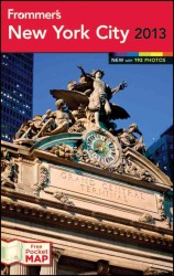 Frommer's 2013 New York City (Frommer's New York City) (PAP/MAP)
