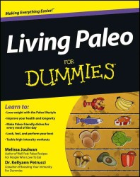 Living Paleo for Dummies (For Dummies (Health & Fitness))