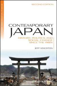 Contemporary Japan : History, Politics, and Social Change since the 1980s (History of the Contemporary World) (2ND)