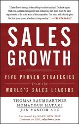 Sales Growth : Five Proven Strategies from the World's Sales Leaders