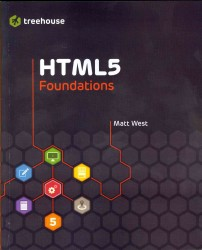 HTML5 Foundations (Treehouse)