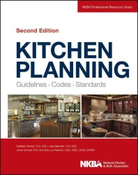 Kitchen Planning : Guidelines, Codes, Standards (Kitchen Planning) (2ND)