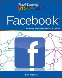 Teach Yourself Visually Facebook (Teach Yourself Visually)