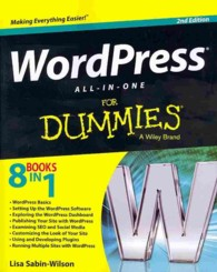 WordPress All-in-One for Dummies (For Dummies (Computer/tech)) (2ND)