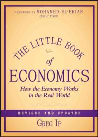 The Little Book of Economics : How the Economy Works in the Real World (Little Book, Big Profits) (REV UPD)