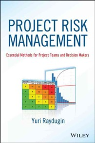 Project Risk Management : Essential Methods for Project Teams and Decision Makers