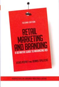 Retail Marketing and Branding : A Definitive Guide to Maximizing ROI (2ND)