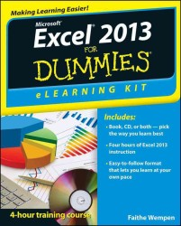 Excel 2013 for Dummies eLearning Kit (For Dummies) (PAP/CDR)