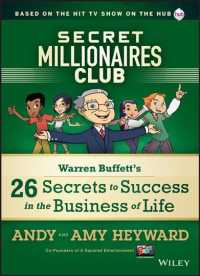 Secret Millionaires Club : Warren Buffett's 25 Secrets to Success in the Business of Life