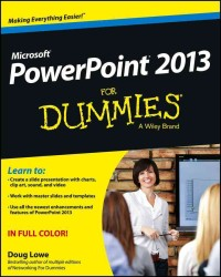 PowerPoint 2013 for Dummies (For Dummies (Computer/tech))