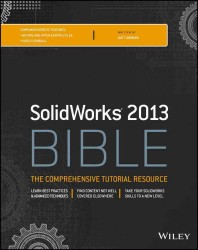 SolidWorks Bible 2013