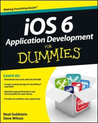 iOS 6 Application Development for Dummies (For Dummies (Computer/tech))