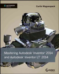 Mastering Autodesk Inventor 2014 and Autodesk Inventor LT 2014 (Autodesk Official Press)