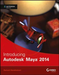 Introducing Autodesk Maya 2014 (Autodesk Official Press) (PAP/PSC)