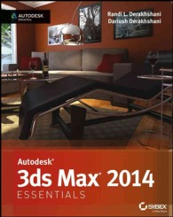 Autodesk 3DS MAX 2014 : Essentials (Autodesk Official Press) (PAP/PSC)