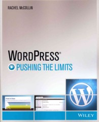 WordPress : Pushing the Limits