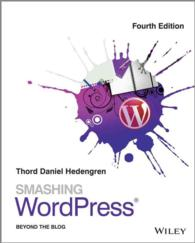 Smashing WordPress : Beyond the Blog (4TH)