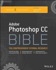 Photoshop CC Bible (Bible) (PAP/PSC)