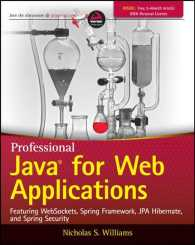 Professional Java for Web Applications : Featuring Websockets, Spring Framework, JPA Hibernate, and Spring Security