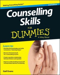 Counselling Skills for Dummies (For Dummies (Psychology & Self Help)) (2ND)