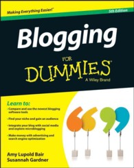 Blogging for Dummies (For Dummies (Computer/tech)) (5TH)