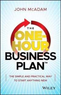 The One-Hour Business Plan : The Simple and Practical Way to Start Anything New