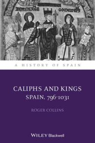 Caliphs and Kings : Spain, 796-1031 (A History of Spain)