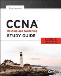 CCNA Routing and Switching : Exams 100-101, 200-101, and 200-120 (PAP/PSC ST)