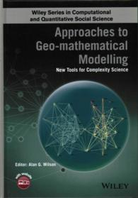 �N���b�N����ƁuApproaches to Geo-mathematical Modelling : New Tools for Complexity Science (Wiley Series in Computational and Quantitative Social Science)�v�̏ڍ׏��y�[�W�ֈړ����܂�