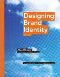 Designing Brand Identity : An Essential Guide for the Whole Branding Team (5TH)
