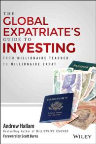 The Global Expatriate's Guide to Investing : From Millionaire Teacher to Millionaire Expat
