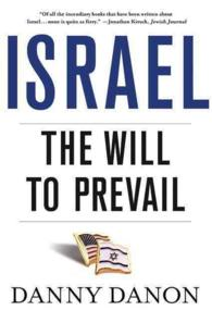Israel : The Will to Prevail (Reprint)