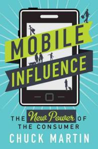 Mobile Influence : The New Power of the Consumer