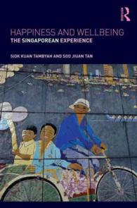 Happiness and Wellbeing : The Singaporean Experience