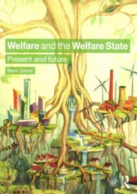 Welfare and the Welfare State : Present and Future