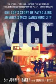 Vice : One Cop's Story of Patrolling America's Most Dangerous City (Reprint)