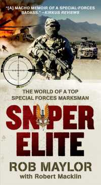 Sniper Elite : The World of a Top Special Forces Marksman (Reissue)