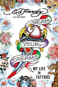 Wear Your Dreams : My Life in Tattoos