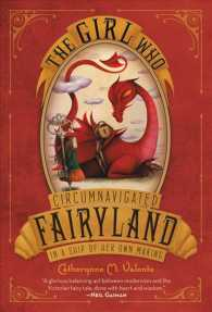 The Girl Who Circumnavigated Fairyland in a Ship of Her Own Making (Reprint)