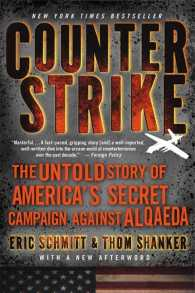 Counterstrike : The Untold Story of America's Secret Campaign against Al Qaeda (Reprint)