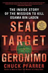 SEAL Target Geronimo : The inside Story of the Mission to Kill Osama Bin Laden (Reprint)