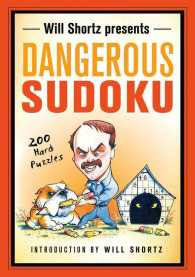 Will Shortz Presents Dangerous Sudoku : 200 Hard Puzzles (CSM)
